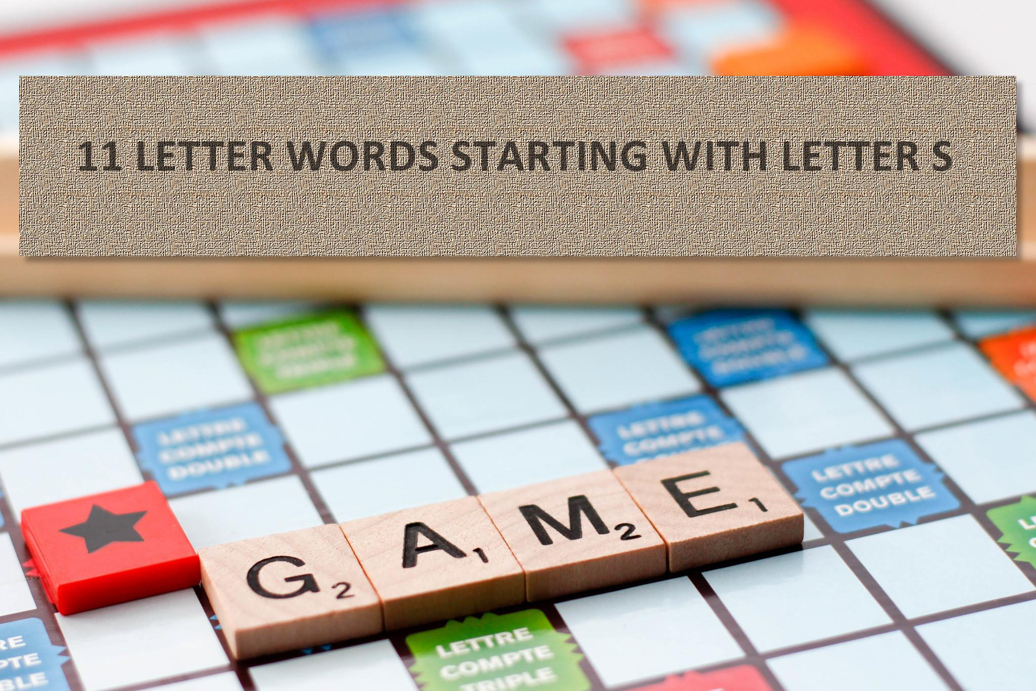 Poocoo 11 Letter Words For Scrabble And Word With Friends Starting With The Letter S